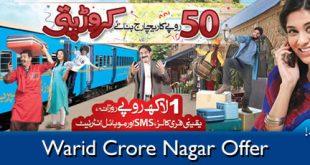 Warid Announce Crore Nagar Offer: load Rs. 50