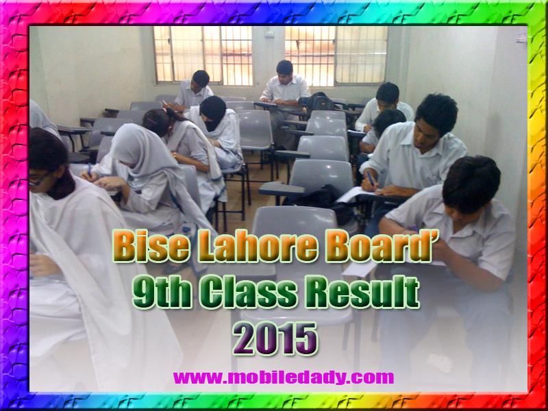 Watch BISE Lahore Board Results 2015 www.biselahore.com online