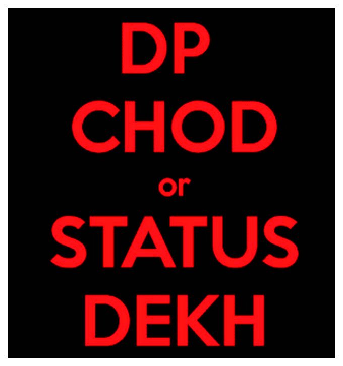 DP Chod or Status Dekh new whatsapp profile 2019
