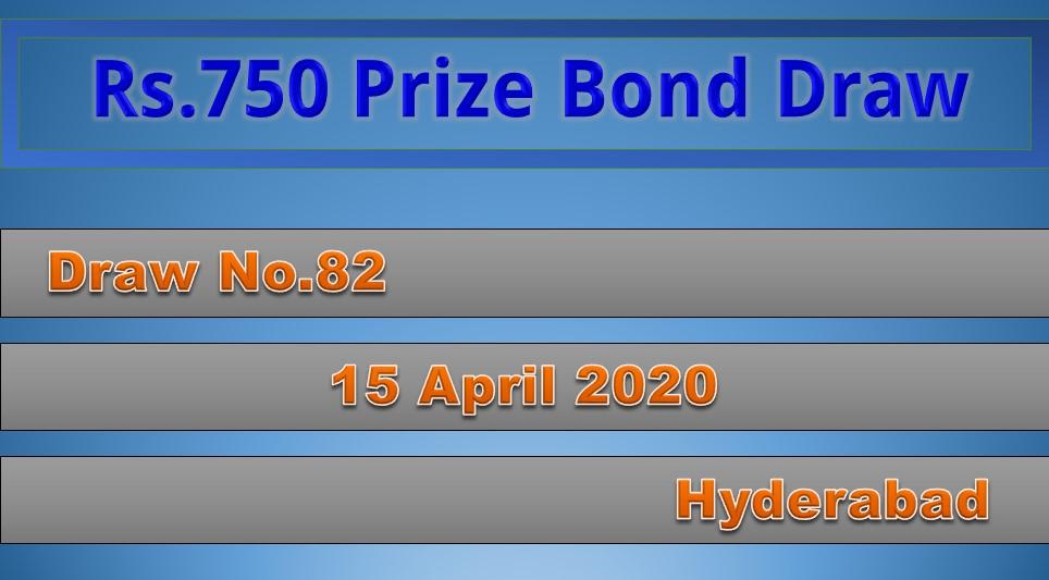 Rs.750 Prize Bond Hyderabad Draw #82 List Result 15 April 2020